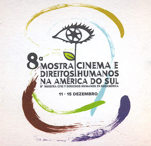 8ª Mostra Cinema e Direitos Humanos na América do Sul.