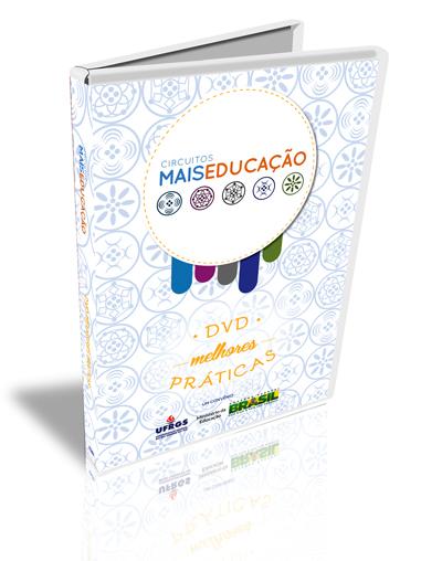 DVD Circuito Mais Educação