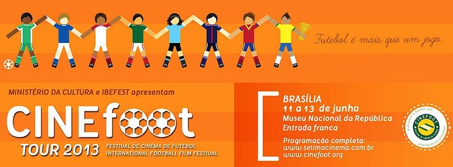 Festival Cinefoot Tour – Festival de Cinema de Futebol, 2013.